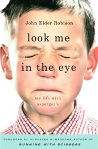 Cover of John Elder Robison's book Look Me In the Eye