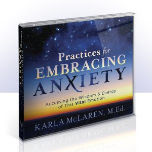 Practices for Embracing Anxiety (Audio Learning Program)
